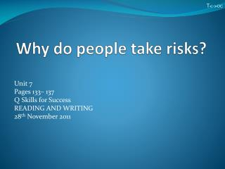 Why do people take risks?