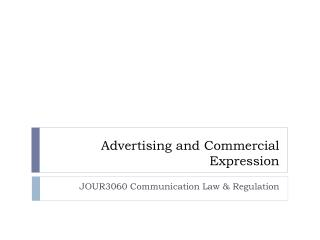Advertising and Commercial Expression