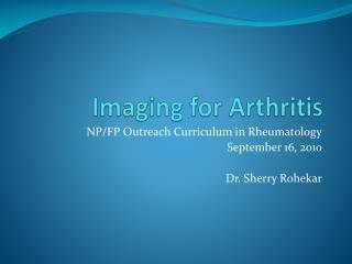 Imaging for Arthritis