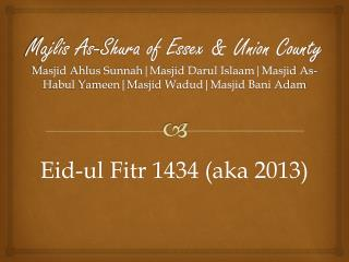 Eid-ul Fitr  1434 (aka 2013)