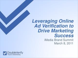 Leveraging Online Ad Verification to Drive Marketing Success