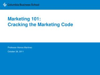 Marketing 101: Cracking the Marketing Code