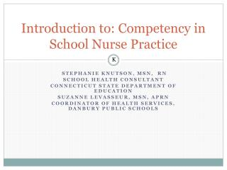 Introduction to: Competency in School Nurse Practice