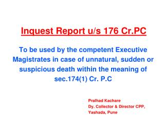 Inquest Report u/s 176 Cr.PC