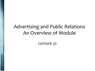 Advertising and Public Relations An Overview of Module