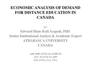 ECONOMIC ANALYSIS OF DEMAND FOR DISTANCE EDUCATION IN CANADA