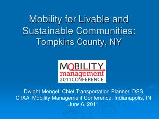Mobility for Livable and Sustainable Communities: Tompkins County, NY