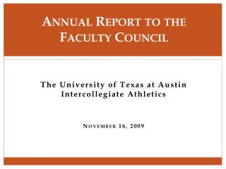 Annual Report to the  Faculty Council