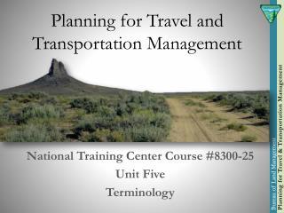 Planning for Travel and Transportation Management