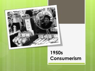 1950s Consumerism