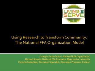 Using Research to Transform Community: The National FFA Organization Model