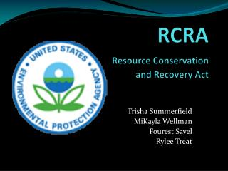RCRA Resource Conservation   			and Recovery Act