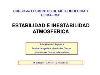 CURSO de ELEMENTOS DE METEOROLOGIA Y CLIMA -  2011 ESTABILIDAD E INESTABILIDAD ATMOSFERICA