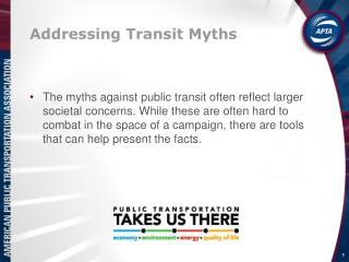 Addressing Transit Myths
