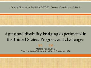 Aging and disability bridging experiments in the United States: Progress and challenges