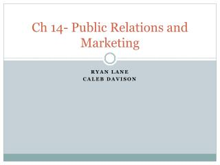 Ch  14- Public Relations and Marketing