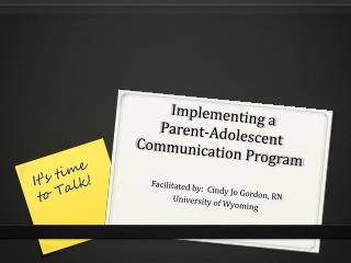 Implementing a  Parent-Adolescent Communication Program