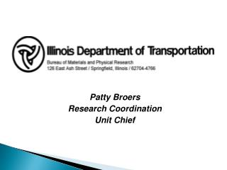 Patty Broers Research Coordination Unit Chief