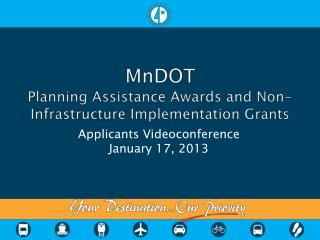 MnDOT Planning Assistance Awards and Non-Infrastructure Implementation Grants