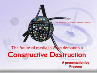 The future of media demands a constructive destruction