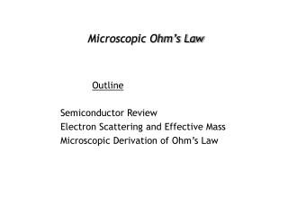 Microscopic Ohm's Law