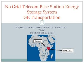 No Grid Telecom Base Station Energy Storage System GE Transportation