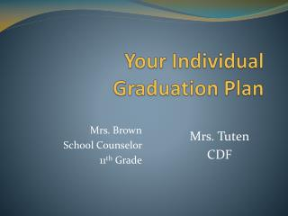 Your Individual Graduation Plan