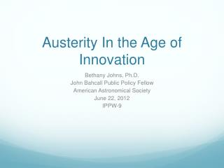 Austerity In the Age of Innovation