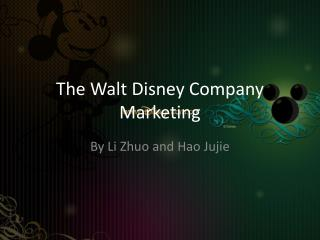 The Walt Disney Company Marketing