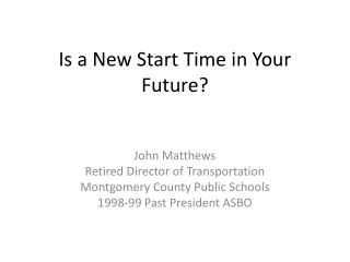 Is a New Start Time in Your Future?