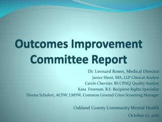 Outcomes Improvement Committee Report