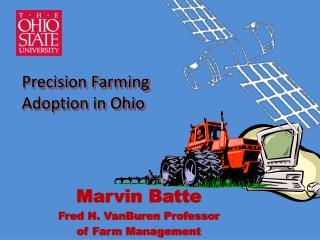 Marvin Batte Fred N.  VanBuren  Professor  of Farm Management
