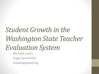 Student Growth in the Washington State Teacher Evaluation System
