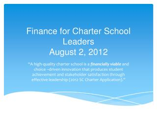 Finance for Charter School Leaders August 2, 2012