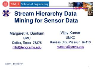 Stream  Hierarchy Data Mining for Sensor Data