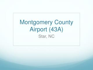Montgomery County Airport (43A)