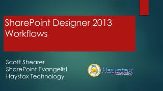 SharePoint Designer 2013  Workflows