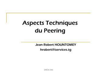 Aspects Techniques   du Peering