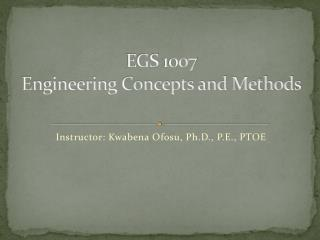 EGS  1007  Engineering Concepts and Methods