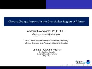 Climate Change Impacts in the Great Lakes Region: A Primer