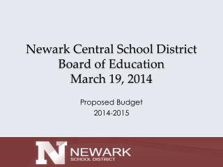 Newark Central School District Board of Education  March 19, 2014