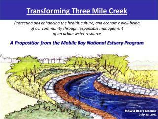Transforming Three Mile Creek