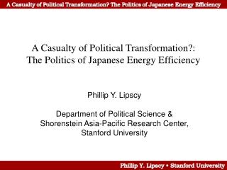 A Casualty of Political Transformation?: The Politics of Japanese Energy Efficiency