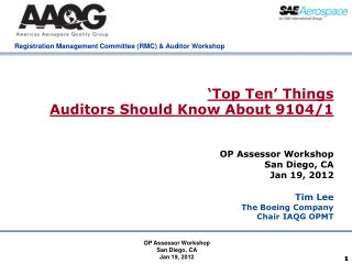 'Top Ten' Things  Auditors Should Know About 9104/1