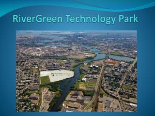 RiverGreen  Technology Park