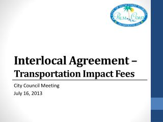 Interlocal Agreement –  Transportation Impact Fees