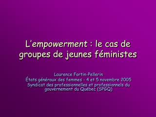 L empowerment : le cas de groupes de jeunes f ministes