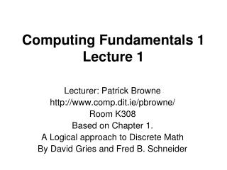 Computing Fundamentals 1 Lecture 1