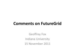 Comments on FutureGrid