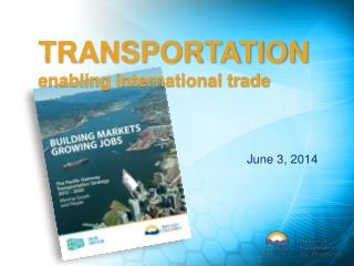 TRANSPORTATION enabling international trade